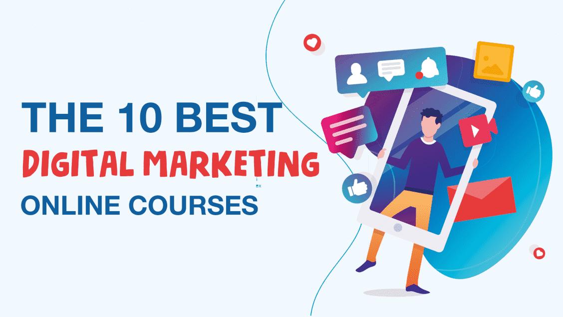 The 10 Best Digital Marketing Online Classes